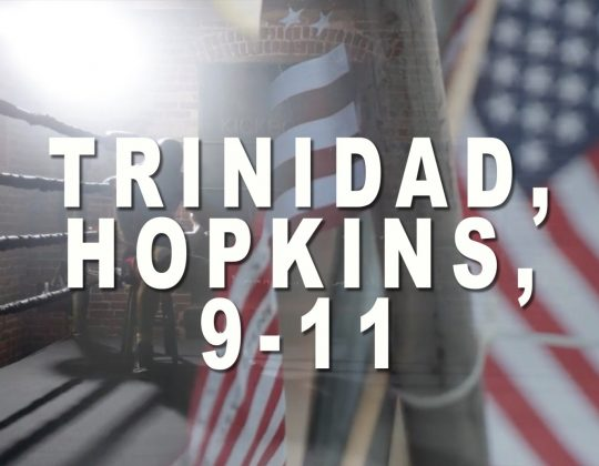 Bernard Hopkins, Felix Trinidad and Sept. 11