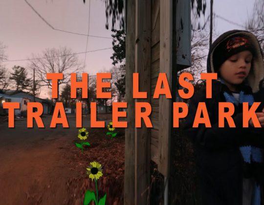 The Last Trailer Park